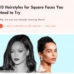 10 coiffures à essayer sur un visage carré