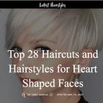 28 idées de coiffures pour mettre en valeur un visage en coeur